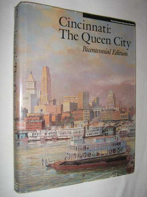 Image for Cincinnati: The Queen City : Bicentennial Edition