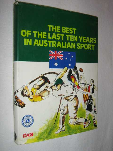 Image for The Best of the Last Ten Years in Australian Sport