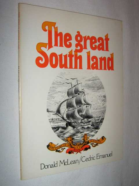 Image for The Great South Land - Story of Australia Series #2