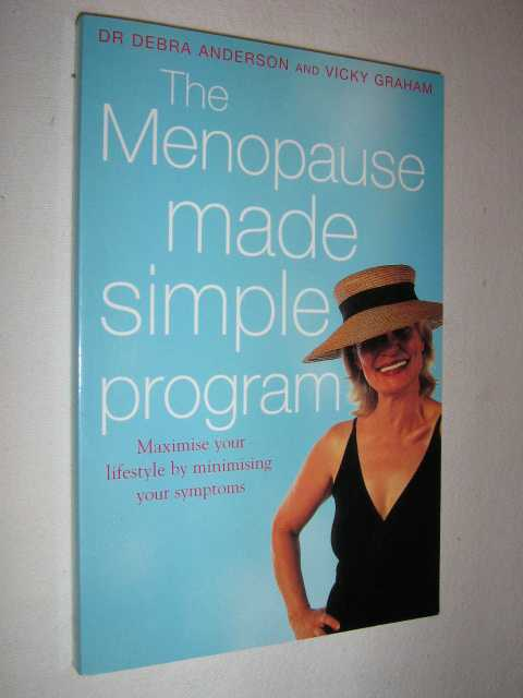 Image for The Menopause Made Simple Program : Maximise Your Lifestyle by Minimising Your Symptoms
