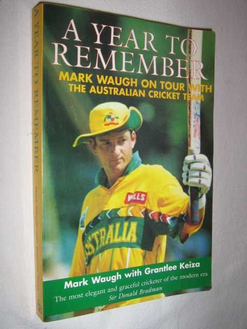 Image for A Year to Remember : Mark Waugh on Tour with the Australian Cricket Team