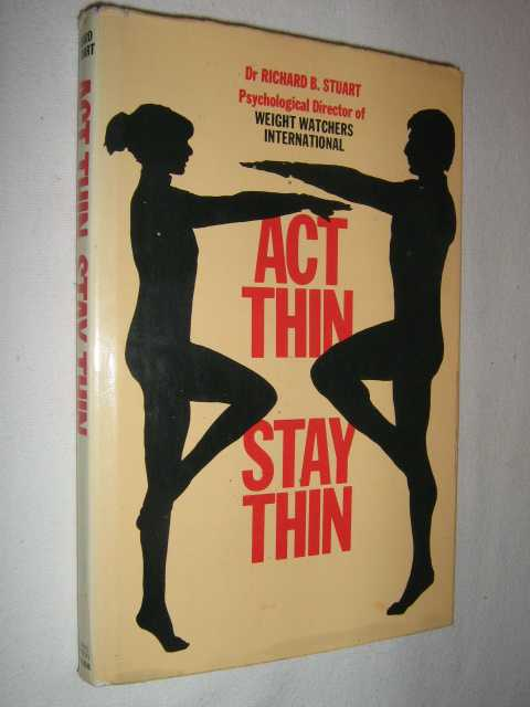 Image for Act Thin, Stay Thin : New Ways to Manage Your Urge to Eat