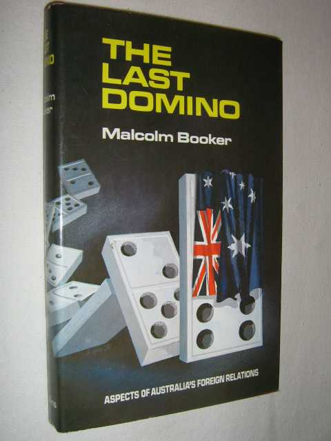 Image for The Last Domino : Aspects of Australia's Foreign Relations