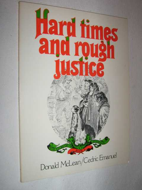 Image for Hard Times and Rough Justice - Story of Australia Series #3