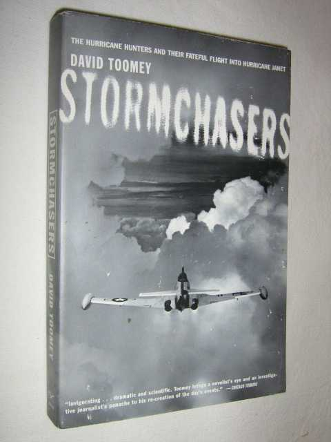 Image for Stormchasers : The Hurricane Hunters and their Fateful Flight into Hurricane Janet