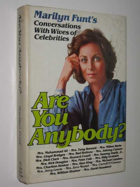Image for Are You Anybody : Conversations with Wives of Celebrities