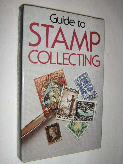Image for Guide to Stamp Collecting