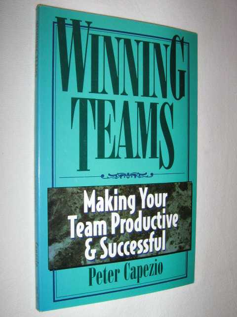 Image for Winning Teams : Making Your Team Productive & Successful
