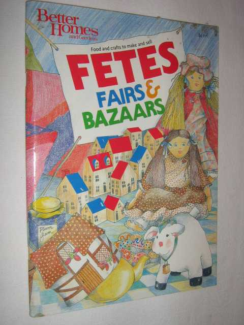 Image for Fetes, Fairs and Bazaars : Food and Crafts to Make and Sell