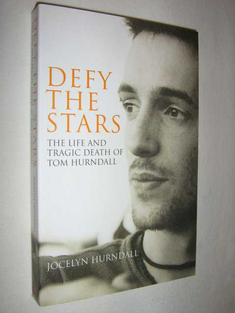 Image for Defy the Stars : The Life and Tragic Death of Tom Hurndall