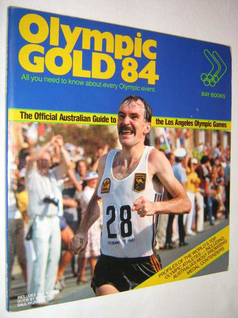 Image for Olympic Gold 84 : The Official Australian Guide to the Los Angeles Olympic Games
