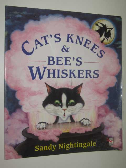 Image for Cat's Knees and Bee's Whiskers
