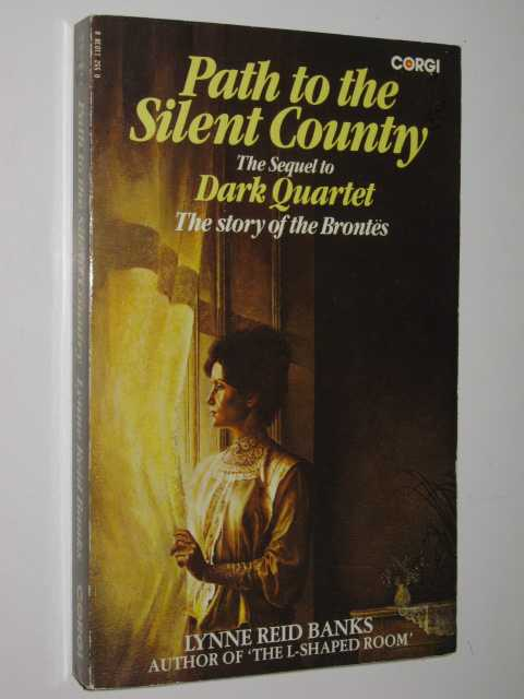 Image for Path to the Silent Country : Charlotte Brontë's Years of Fame