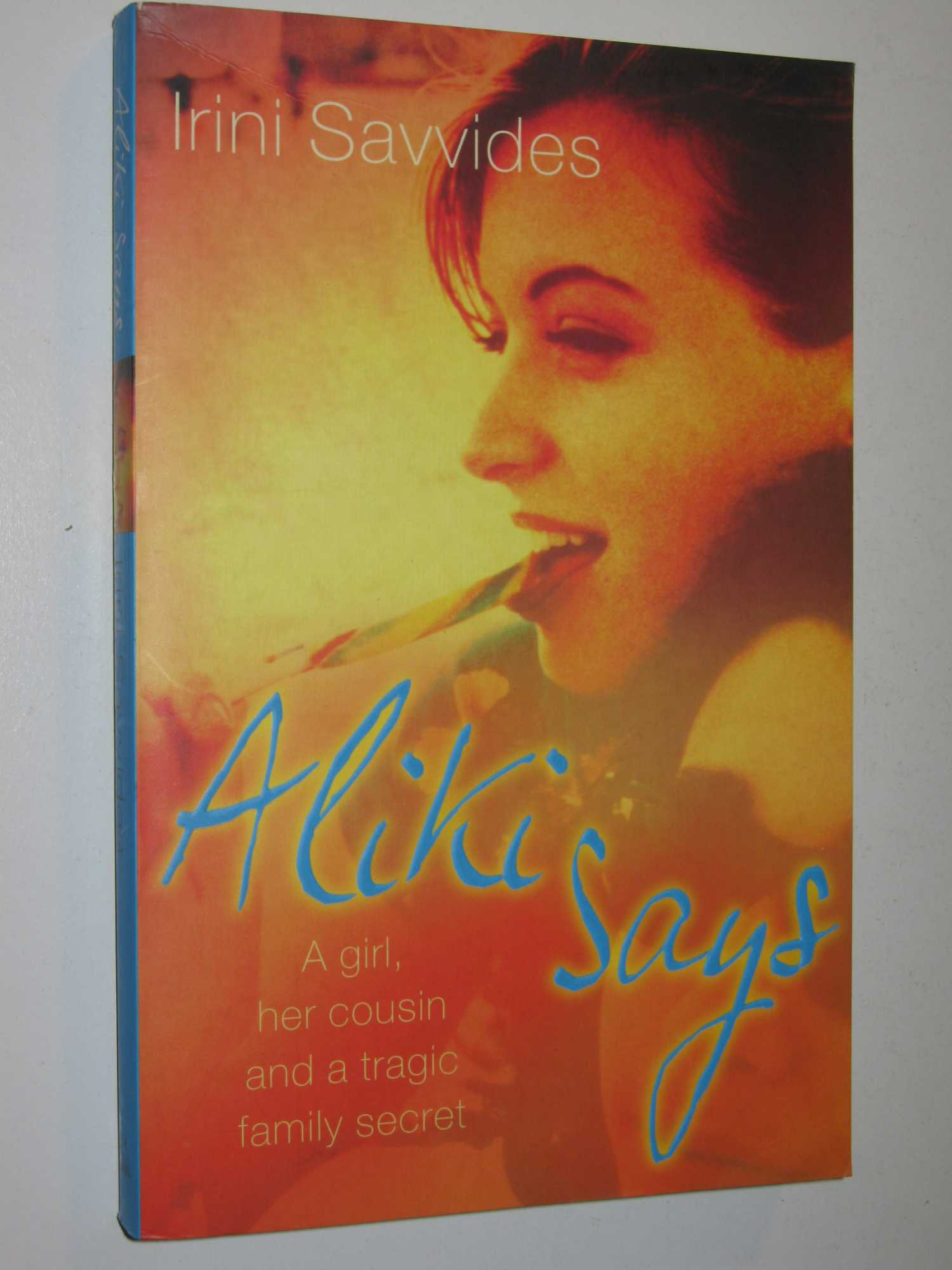 Image for Aliki Says : A Girl, Her Cousin and a Tragic Family Secret