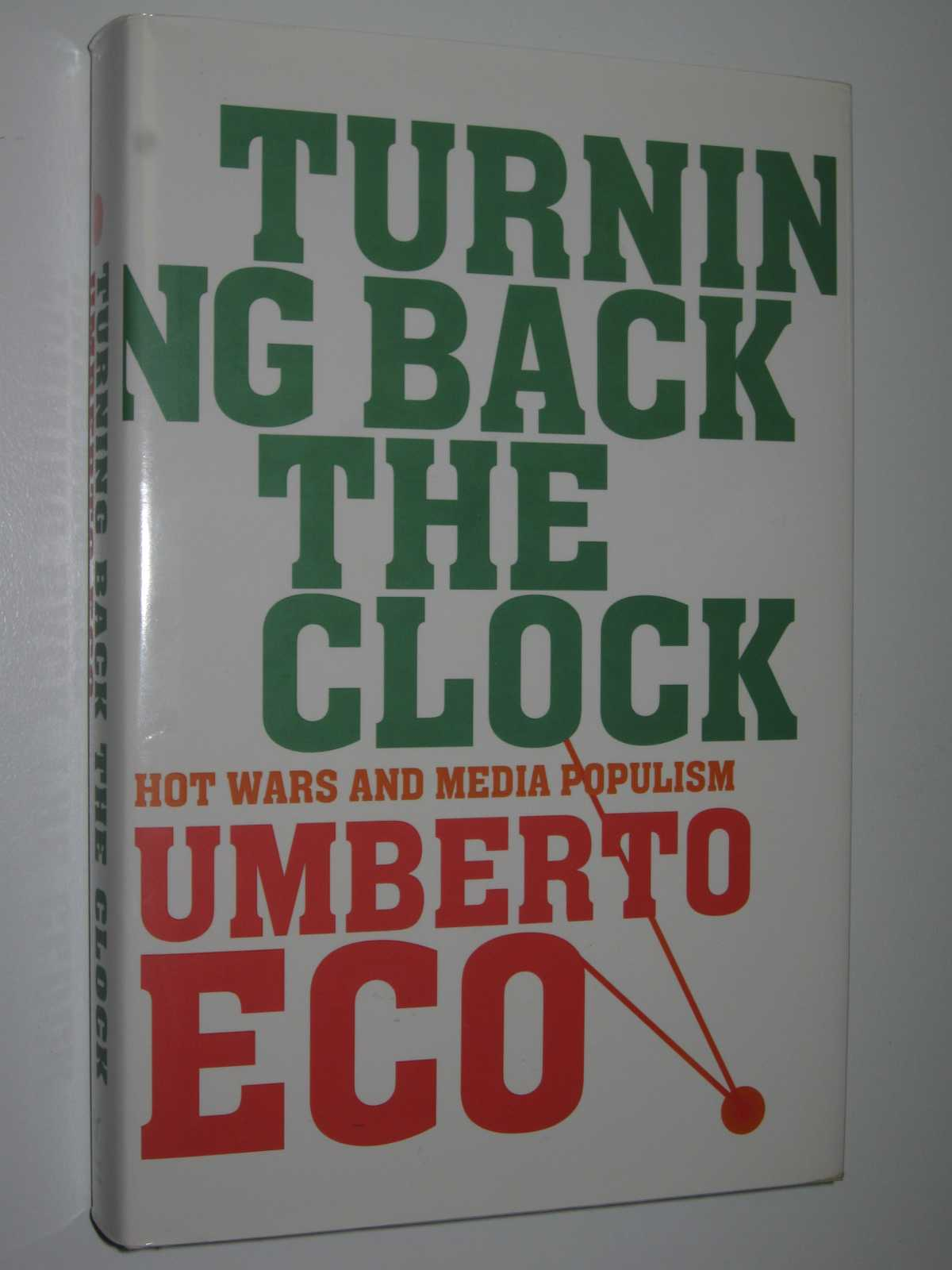 Image for Turning Back the Clock : Hot Wars and Media Populism