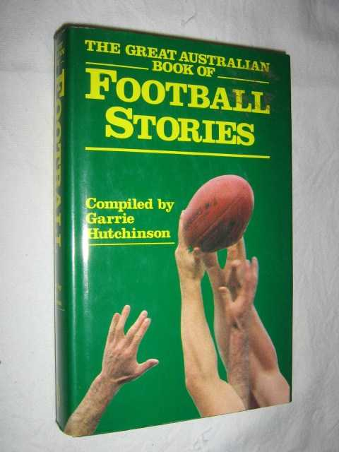Image for The Great Australian Book of Football Stories