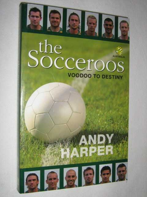 Image for The Socceroos : Voodoo to Destiny