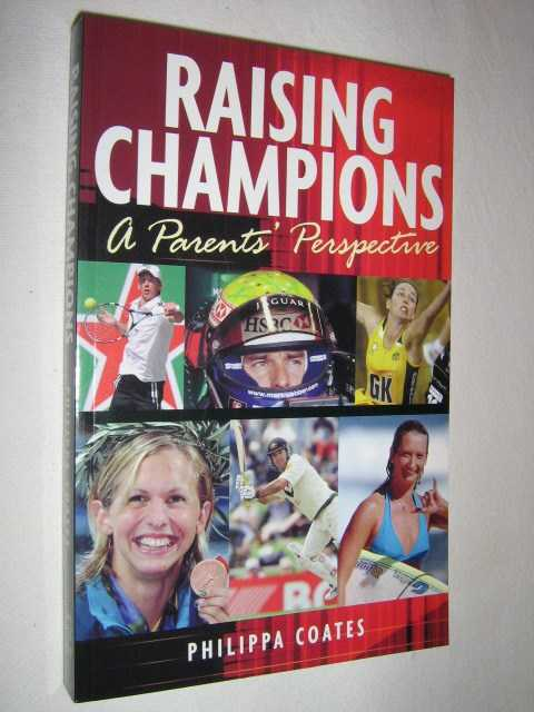 Image for Raising Champions : A Parents Perspective