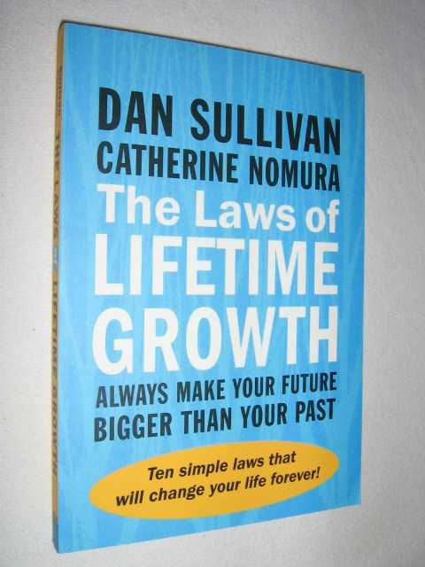 Image for The Laws of Lifetime Growth : Always Make the Future Bigger Than Your Past