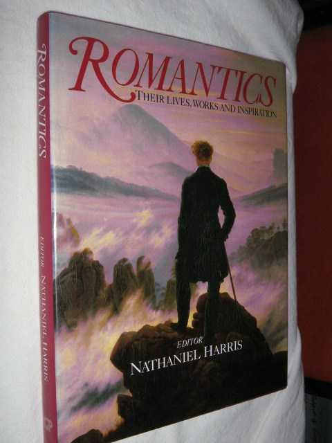 Image for Romantics : Their Lives, Works and Inspiration