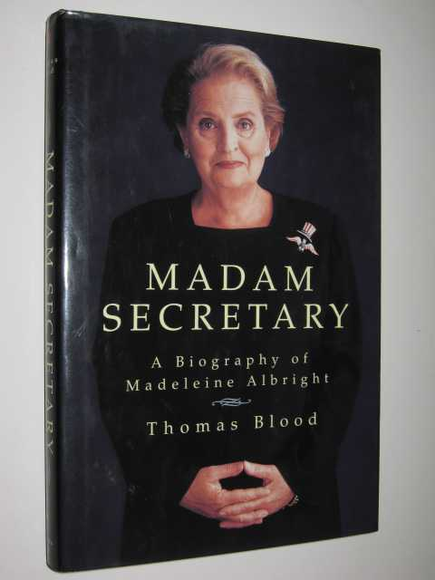 Image for Madam Secretary : A Biography of Madeleine Albright