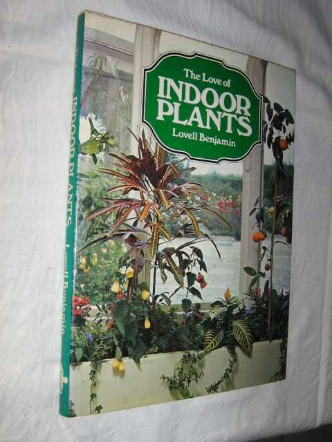Image for The Love of Indoor Plants