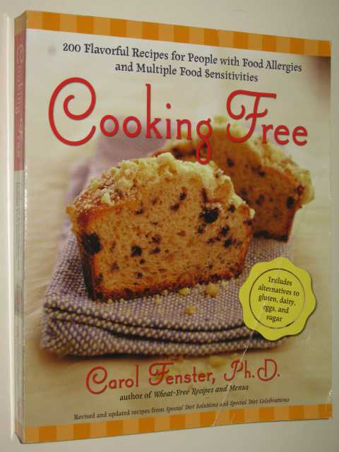 Image for Cooking Free : 220 Flavorful Recipes for People With Food Allergies And Multiple Food Sensitivies