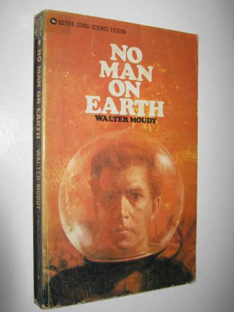 Image for No Man on Earth