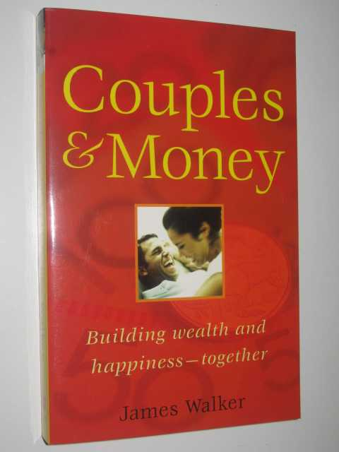 Image for Couples and Money : Building Wealth and Happiness Together