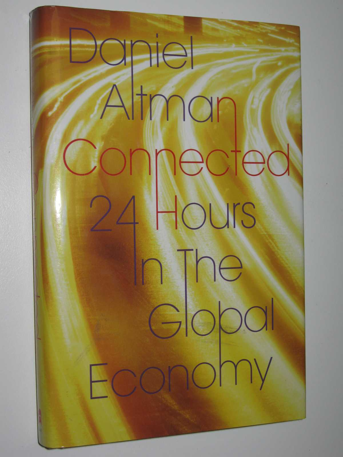 Image for Connected 24 Hours In The Global Economy