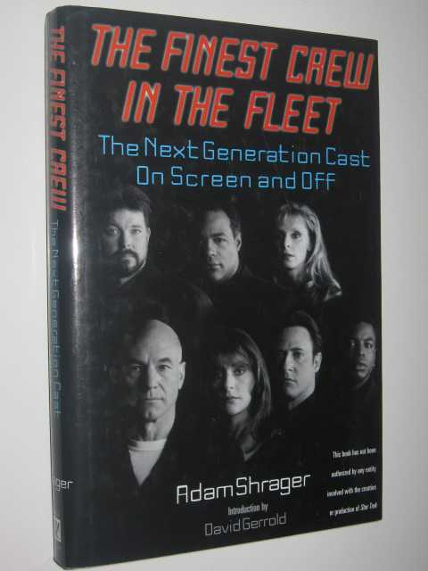 Image for The Finest Crew in the Fleet : The Next Generation Cast on Screen and Off