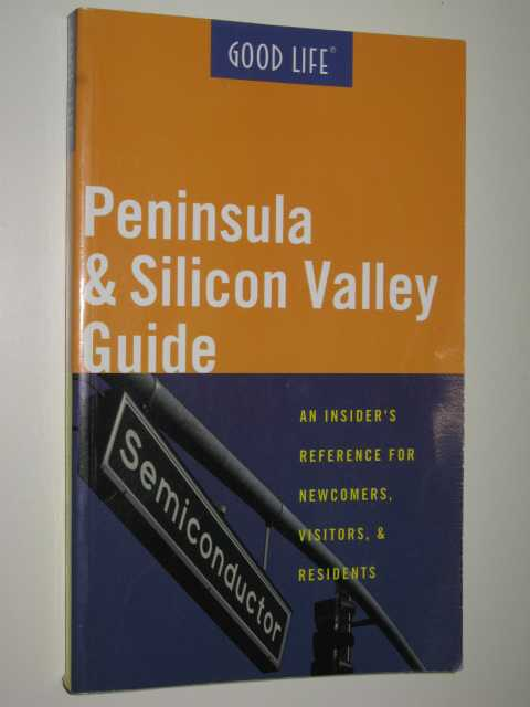 Image for Good Life Peninsula & Silicon Valley Guide