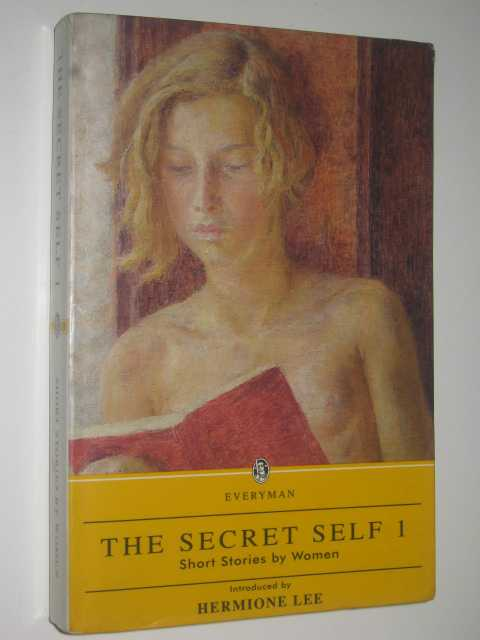 Image for The Secret Self 1 : Short Stories by Women