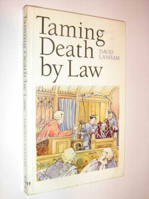Image for Taming Death by Law