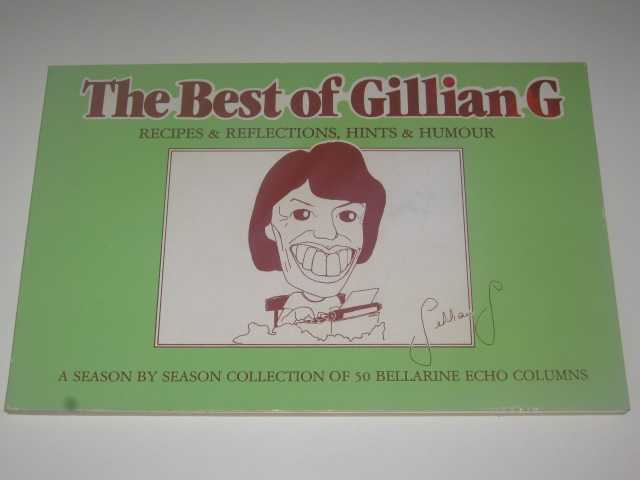 Image for The Best of Gillian G. : Recipes $ Reflections, Hints & Humour