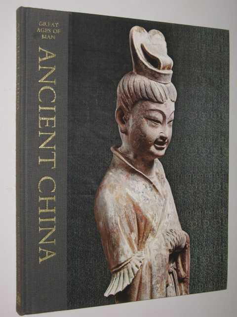 Image for Ancient China - Great Ages of Man Series