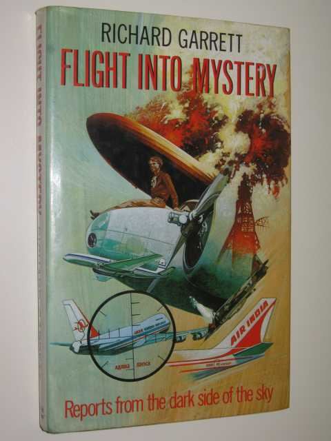 Image for Flight into Mystery : Reports from the Dark Side of the Sky