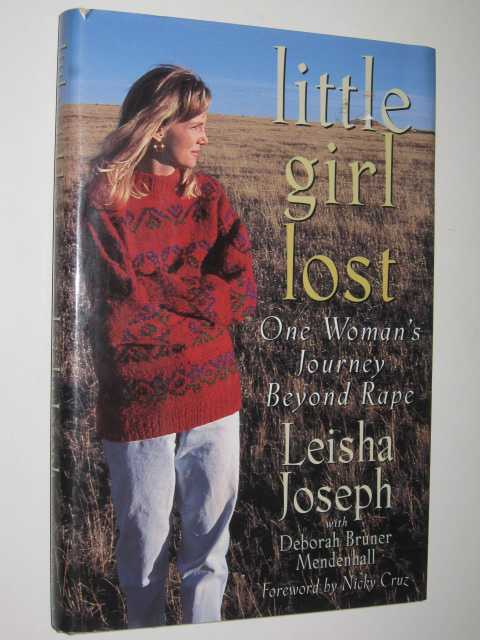 Image for Little Girl Lost : One Woman's Journey Beyond Rape