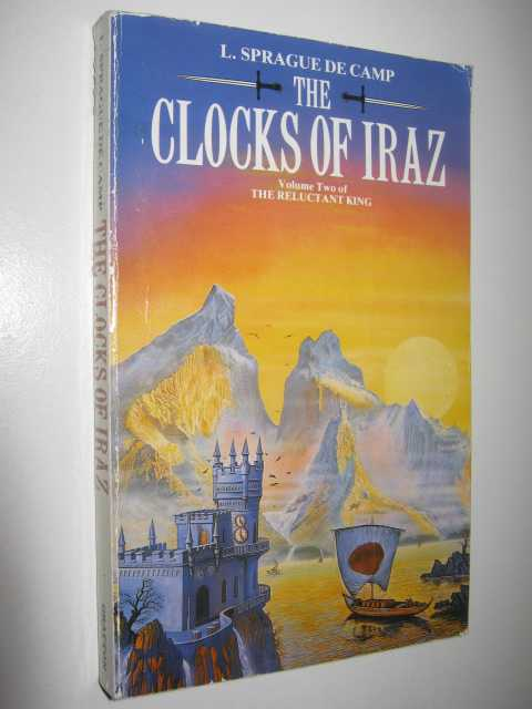 Image for The Clocks of Iraz - The Reluctant King Series #2