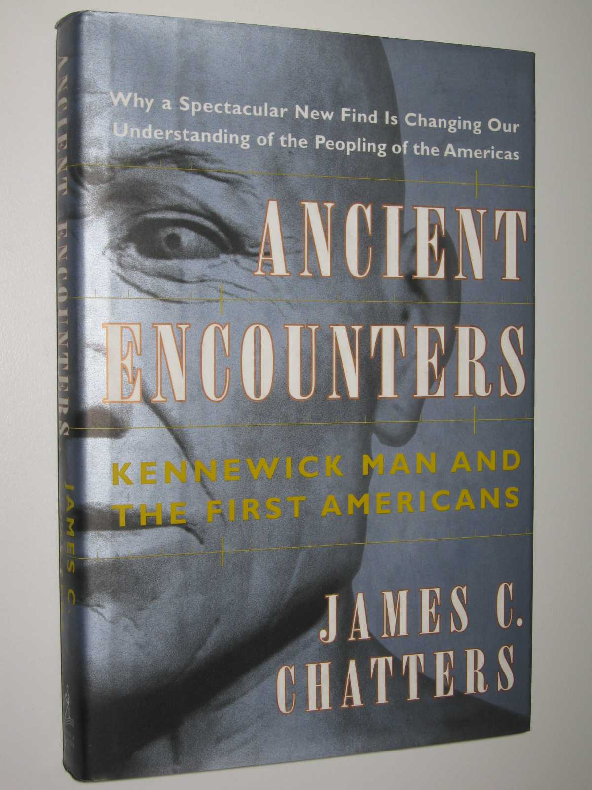 Image for Ancient Encounters : Kennewick Man and the First Americans