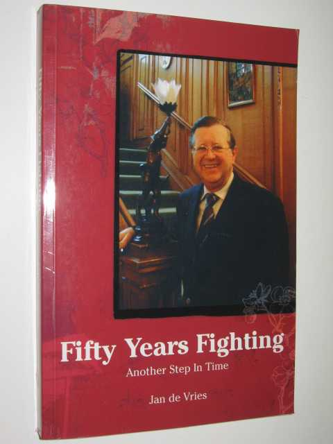 Image for Fifty Years Fighting : Another Step in Time