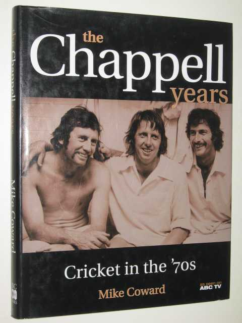 Image for The Chappell Years : Cricket in the '70s
