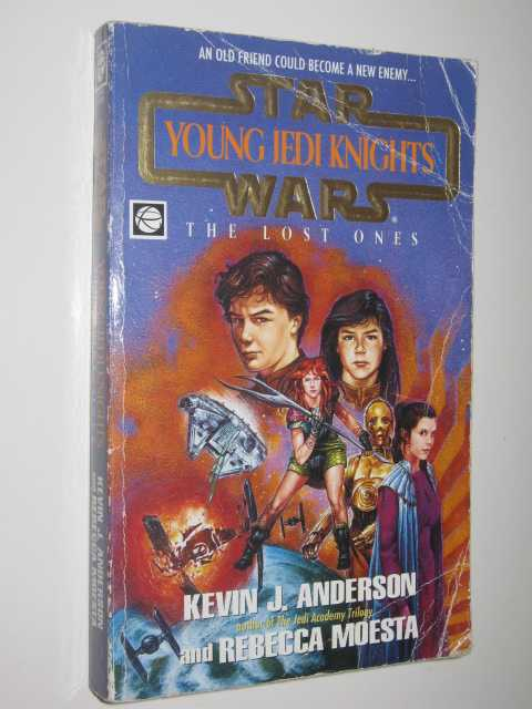 Image for The Lost Ones - STAR WARS: Young Jedi Knights Series