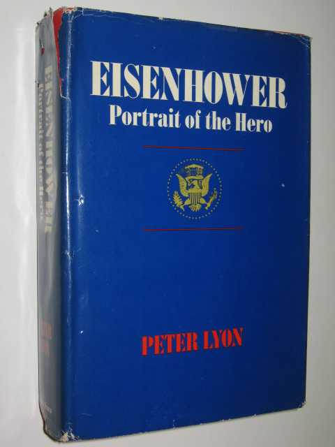 Image for Eisenhower : Portrait of the Hero