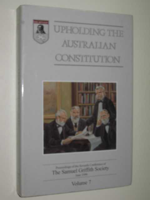 Image for Upholding the Australian Constitution Volume 7