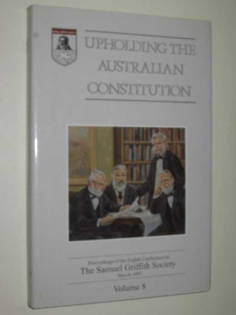 Image for Upholding the Australian Constitution Volume 8