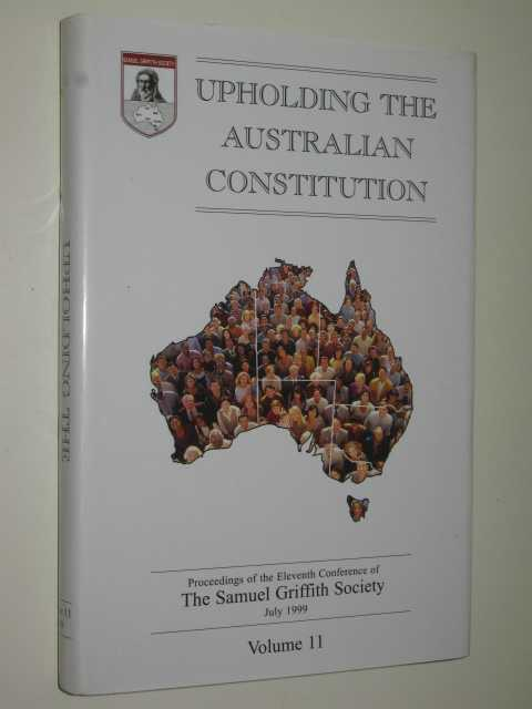 Image for Upholding the Australian Constitution Volume 11