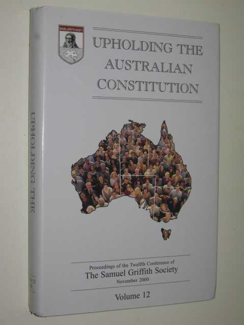 Image for Upholding the Australian Constitution Volume 12