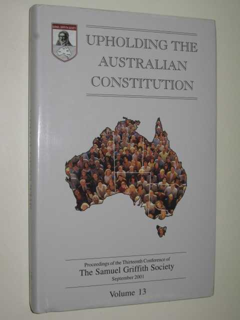 Image for Upholding the Australian Constitution Volume 13