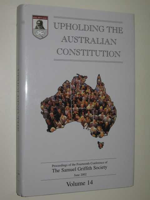 Image for Upholding the Australian Constitution Volume 14
